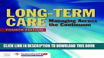 [PDF] Long-Term Care: Managing Across the Continuum Full Colection