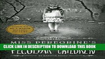 New Book Miss Peregrine s Home for Peculiar Children (Miss Peregrine s Peculiar Children)