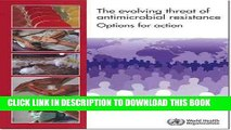 The Evolving Threat of Antimicrobial Resistance: Options for Action (Documents for Sale) Paperback