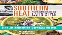 New Book Southern Heat: New Southern Cooking Latin Style
