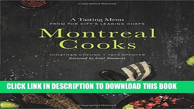 Collection Book Montreal Cooks: A Tasting Menu from the City s Leading Chefs
