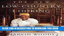 New Book The New Low-Country Cooking: 125 Recipes for Coastal Southern Cooking with Innovative Style