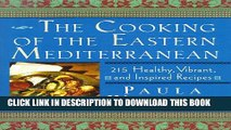 New Book The Cooking of the Eastern Mediterranean: 215 Healthy, Vibrant, and Inspired Recipes