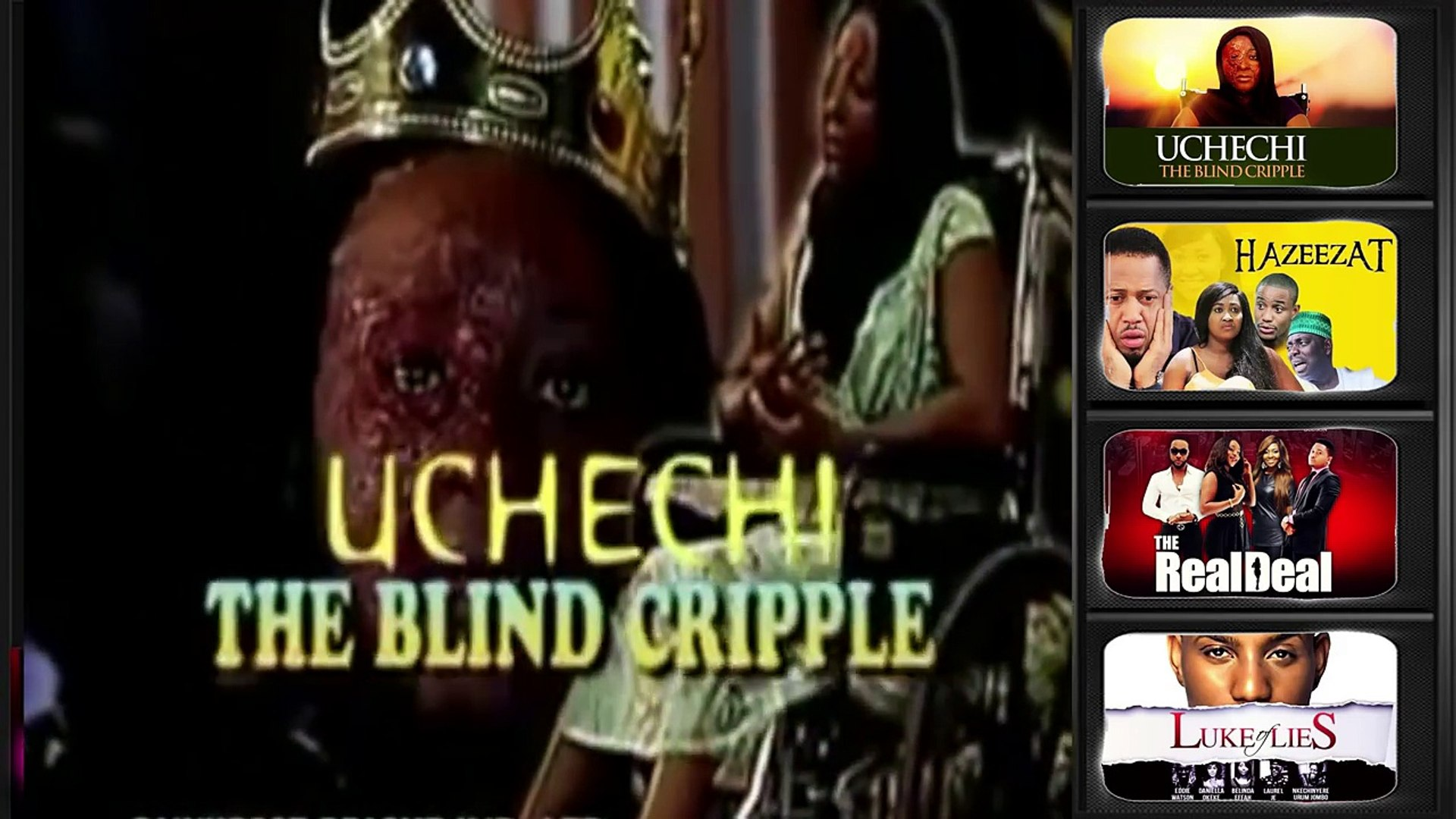 Uchechi The Blind Cripple (Official Trailer ) Latest Nigerian Nollywood Drama Movie