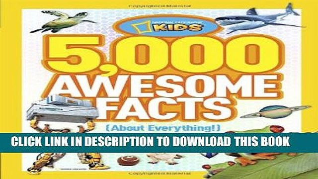 New Book 5,000 Awesome Facts (About Everything!) (National Geographic Kids)