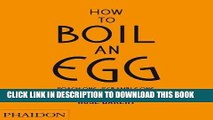 [PDF] How to Boil an Egg  Poach One, Scramble One, Fry One, Bake One, Steam One Full Colection