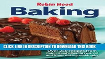 [PDF] Robin Hood Baking: Over 250 Recipes from Robin Hood s Baking Festival and Home Baking