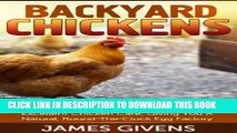 Chickens: The Ultimate Backyard Chickens For Beginners Guide To Raising Chickens, Selecting