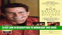 [PDF] Rick Bayless s Mexican Kitchen: Capturing the Vibrant Flavors of a World-Class Cuisine Full