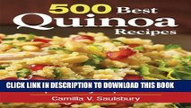 [PDF] 500 Best Quinoa Recipes: 100% Gluten-Free Super-Easy Superfood Full Colection