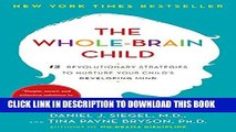 Collection Book The Whole-Brain Child: 12 Revolutionary Strategies to Nurture Your Child s