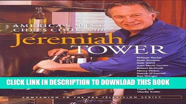 [PDF] America s Best Chefs Cook with Jeremiah Tower Full Colection