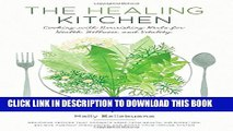 [PDF] The Healing Kitchen: Cooking with Nourishing Herbs for Health, Wellness, and Vitality Full