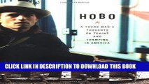 [PDF] Hobo: A Young Man s Thoughts on Trains and Tramping in America Full Online