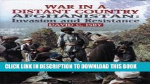 [New] War in a Distant Country: Afghanistan : Invasion and Resistance Exclusive Full Ebook