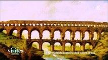 Les secrets du Pont du Gard - Reportage - Visites privées