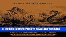 [PDF] Copperheads: The Rise and Fall of Lincoln s Opponents in the North Full Collection