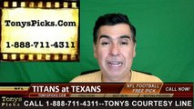 Houston Texans vs. Tennessee Titans Free Pick Prediction NFL Pro Football Odds Preview 10-2-2016