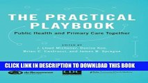 [PDF] The Practical Playbook: Public Health and Primary Care Together Popular Online