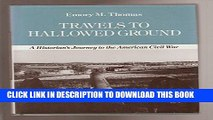 [PDF] Travels to Hallowed Ground: A Historian s Journey to the American Civil War (American