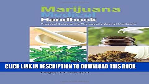 [PDF] Marijuana Medical Handbook: Practical Guide to Therapeutic Uses of Marijuana Popular Colection