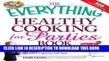 [PDF] The Everything Healthy Cooking for Parties: Delicious, guilt-free foods all your guests will