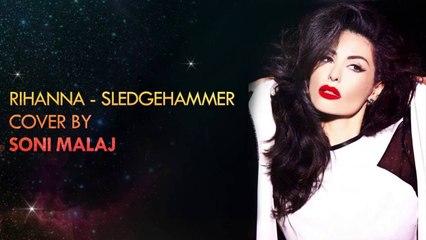 Soni Malaj - Sledgehammer (Cover)