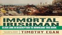 New Book The Immortal Irishman: The Irish Revolutionary Who Became an American Hero