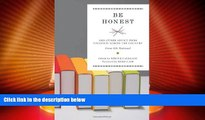 Big Deals  Be Honest: And Other Advice from Students Across the Country  Best Seller Books Best