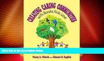 Big Deals  Creating Caring Communities with Books Kids Love  Best Seller Books Most Wanted