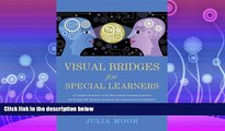 read here  Visual Bridges for Special Learners: A Complete Resource of 32 Differentiated Learning