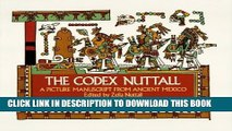 The Codex Nuttall: A Picture Manuscript from Ancient Mexico (Dover Fine Art, History of Art)