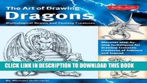 The Art of Drawing Dragons, Mythological Beasts, and Fantasy Creature Hardcover