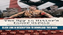 New Book The Spy in Hitler s Inner Circle: Hans-Thilo Schmidt and the Allied Intelligence Network
