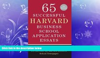FAVORITE BOOK  65 Successful Harvard Business School Application Essays, Second Edition: With