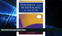 Big Deals  Poverty and Schooling in the U.S.: Contexts and Consequences (Sociocultural, Political,