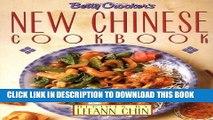 [PDF] Betty Crocker s New Chinese Cookbook: Recipes by Leeann Chin Popular Online
