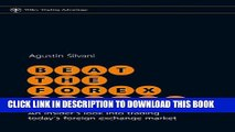 [PDF] Beat the Forex Dealer: An Insider s Look into Trading Today s Foreign Exchange Market (Wiley