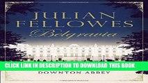 [PDF] Julian Fellowes s Belgravia Full Colection