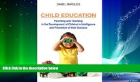 Big Deals  Child Education: Parenting and Teaching in the Development of Children s Intelligence