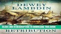 [PDF] A Fine Retribution: An Alan Lewrie Naval Adventure (Alan Lewrie Naval Adventures) Full Online