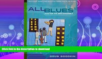FAVORITE BOOK  All Blues: Jazz for the Orff Ensemble (Jazz Education Series)  PDF ONLINE