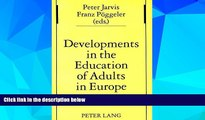 Big Deals  Developments in the Education of Adults in Europe (Studien zur Pädagogik, Andragogik