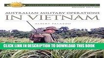 [Read PDF] Australian Military Operations in Vietnam (Australian Army Campaigns Series) Ebook Online