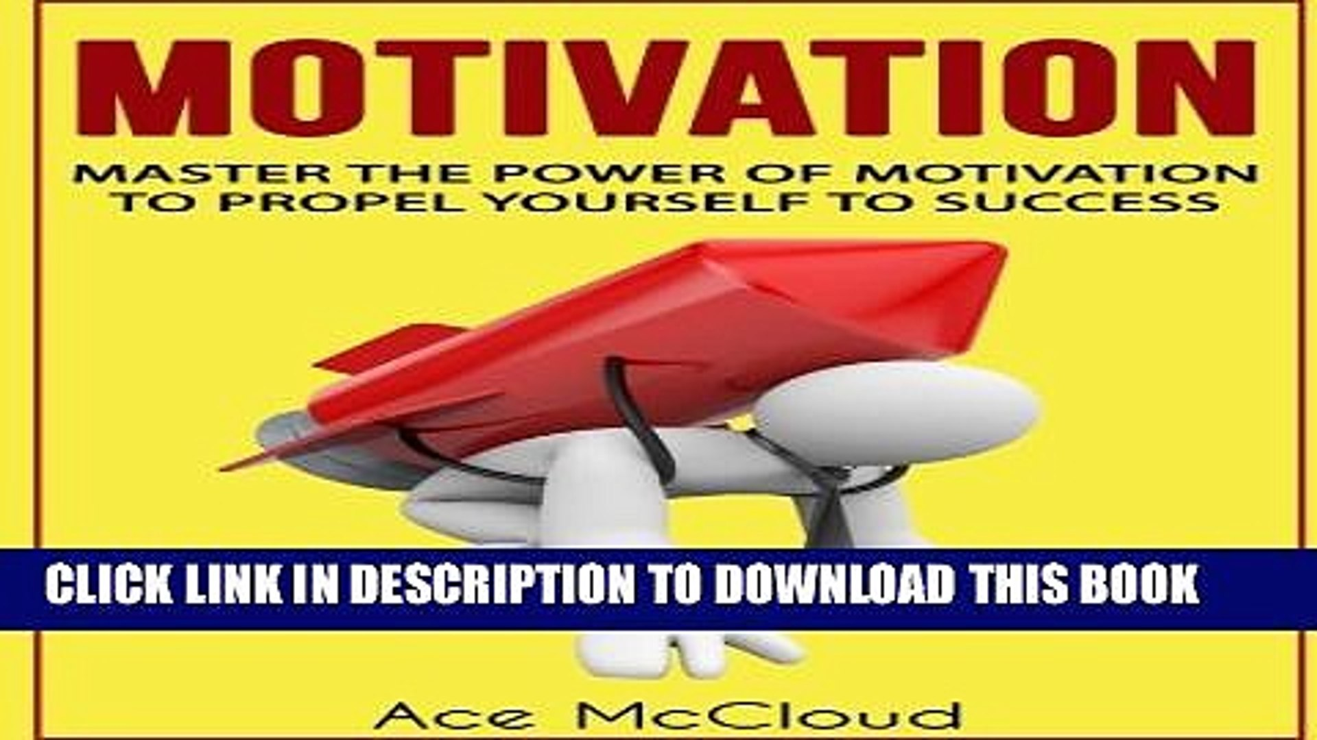 [PDF] Motivation: Master The Power Of Motivation To Propel Yourself To Success (Motivational
