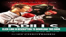 [PDF] Drills For Self Defense: A Martial Artists Guide To Reality Self Defense Training Popular
