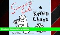 READ PDF Simon s Cat in Kitten Chaos READ EBOOK