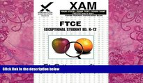 Big Deals  FTCE Exceptional Student Education K-12 (XAM FTCE)  Free Full Read Most Wanted