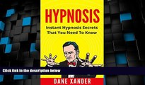 Big Deals  HYPNOSIS: Instant Hypnosis Secrets You Need To Know (hypnosis, hypnosis book, how to