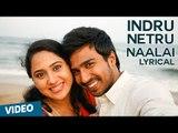 Indru Netru Naalai Song with Lyrics   Indru Netru Naalai   Vishnu Vishal   Mia George